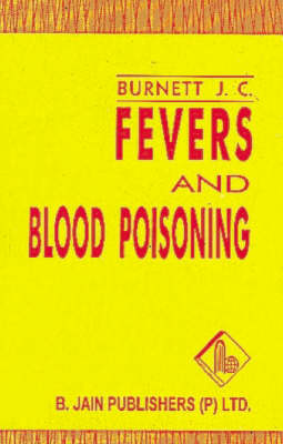 Fevers and Blood Poisoning (Paperback)