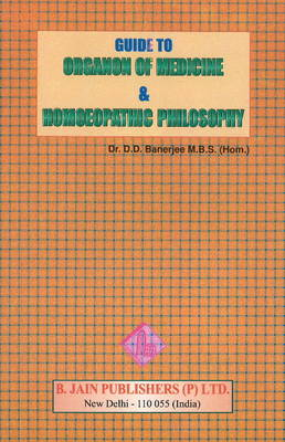 Guide to Organon of Medicine & Homoeopathic Philosophy (Paperback)