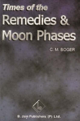 Times of Remedies and Moon Phases (Paperback)
