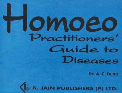 Homoeopathic Practitioner's Guide (Paperback)