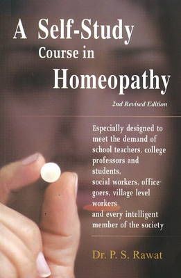 A Self Study Course in Homoeopathy (Paperback)