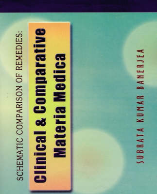 Clinical and Comparative Materia Medica (Paperback)