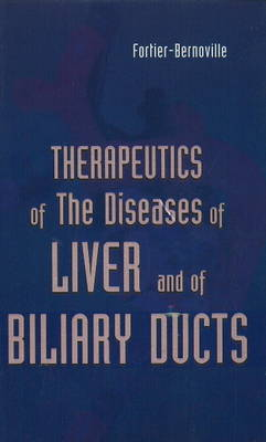Therapeutics of the Diseases of Liver & of Biliary Ducts (Paperback)