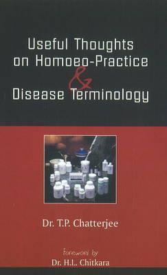 Handbook of Useful Thoughts on Homoeo-Practice & Disease Terminology (Paperback)
