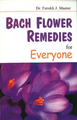Bach Flower Remedies for Everyone (Paperback)