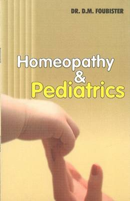 Homeopathy and Paediatrics (Paperback)