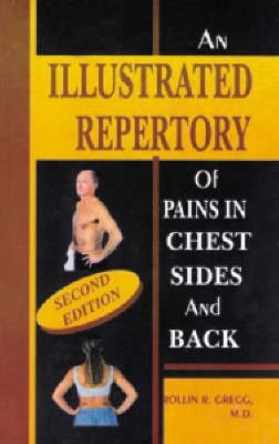 An Illustrated Repertory of Pains in Chest, Sides and Back (Paperback)