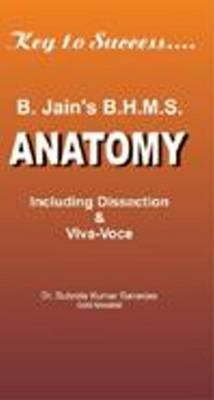 B H M S Solved Papers on Anatomy: Including Dissection and Viva Voce (Paperback)