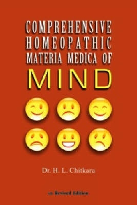 Materia Medica of the Mind: New Comprehensive Homeopathic Materia Medica of Mind (Hardback)