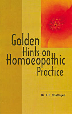Golden Hints for Homoeopathic Practice (Paperback)