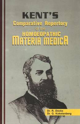 Kent's Comparative Repertory of the Homeopathic Materia Medica (Hardback)