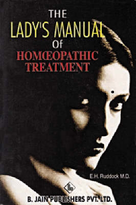 The Lady's Manual of Homoeopathic Treatment (Paperback)
