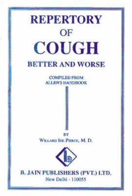 Repertory of Cough: Better and Worse (Paperback)