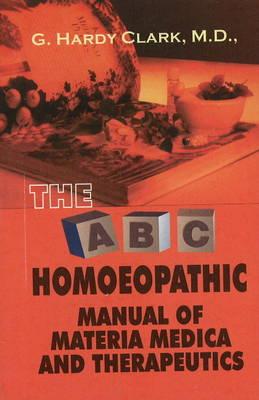 A.B.C. Manual of Materia Medica and Therapeutics (Paperback)