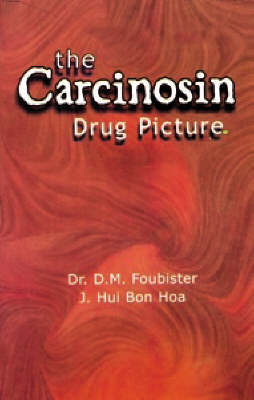 The Carcinosin Drug Picture (Paperback)