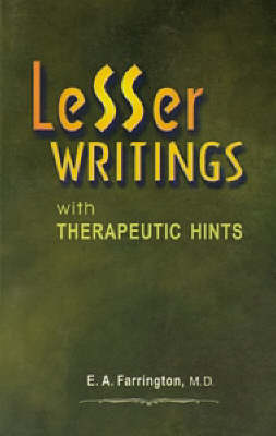 Lesser Writings with Therapeutic Hints (Hardback)