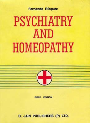 Psychiatry and Homoeopathy (Hardback)