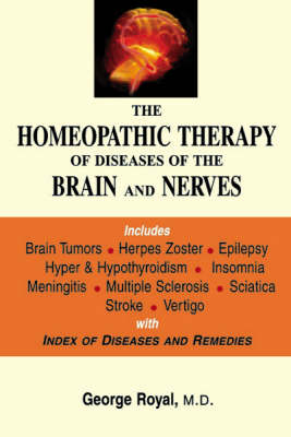 The Homoeopathy Therapy of Diseases of Brain and Nerves (Paperback)