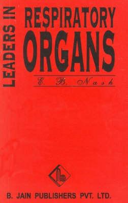 Leaders in Respiratory Organs (Paperback)