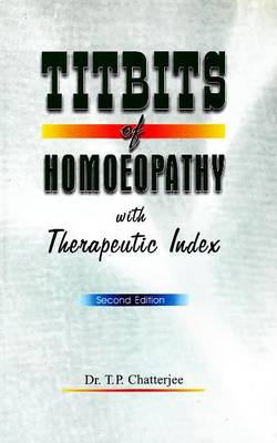 Titbits of Homeopathy: With Therapeutic Index (Paperback)
