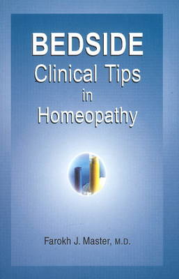 Bedside Clinical Tips in Homoeopathy (Paperback)