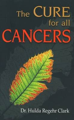 Cures for All Cancers (Hardback)