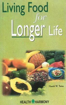 Living Food for Longer Life (Paperback)