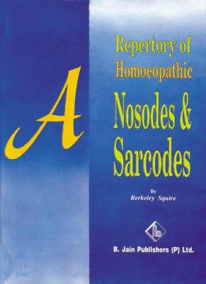 A Repertory of Nosodes and Sarcodes (Hardback)