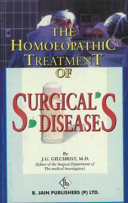 Homoeopathic Treatment of Surgical Diseases (Paperback)