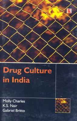 Drug Culture in India (Hardback)