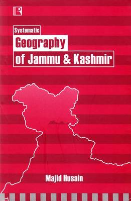 Systematic Geography of Jammu & Kashmir (Hardback)