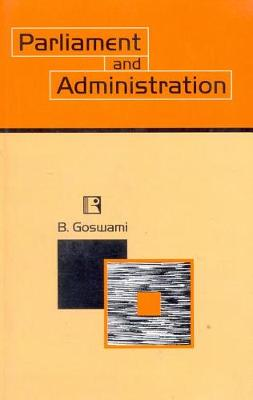 Parliament and Administration (Hardback)