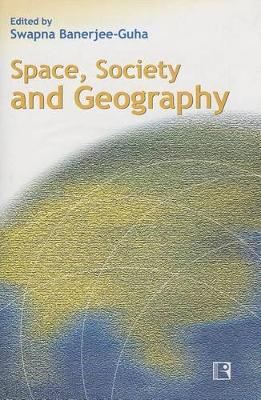 Space, Society and Geography (Paperback)