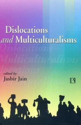 Dislocations and Multiculturalisms (Paperback)