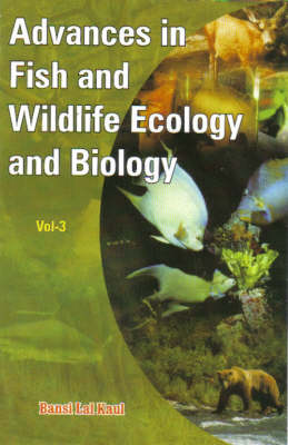Advances in Fish and Wildlife Ecology Biology (Hardback)