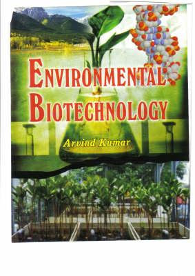 Enviromental Biotechnology (Hardback)