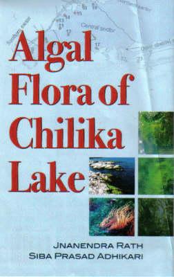Algal Flora of Chili Ka Lake (Hardback)