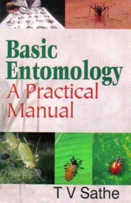 Basic Entomology 2005: A Practical Manual (Hardback)