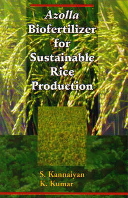 Azolla Biofertilizer for Sustainable Rice Production (Hardback)