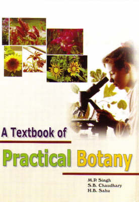 A Textbook of Practical Biology (Hardback)