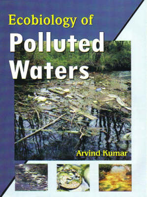 Ecobiology of Polluted Waters (Hardback)