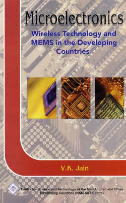 Microelectrontics: Wirless Technology and MEMS in the Developing World (Hardback)