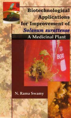 Biotechnological Applications for Improvement Solanum Surattense (Hardback)