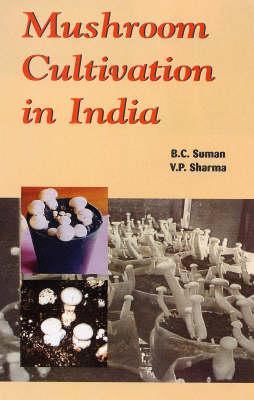 Mushroom Culitvation in India (Hardback)