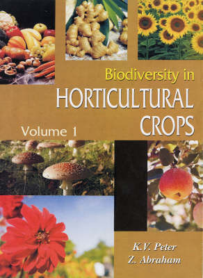Biodiversity in Horticultural Crops: v. 1 (Hardback)