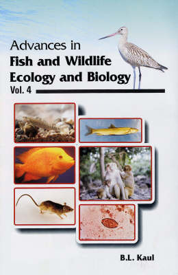 Advances in Fish and Wildlife: v. 4: Ecology and Biology (Hardback)