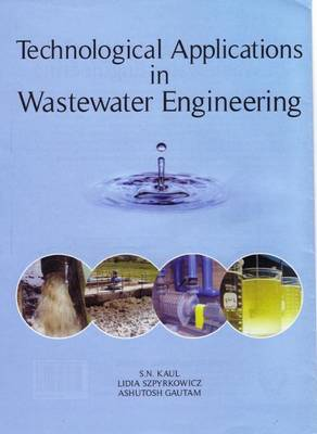 Technological Applications In Wasterwater Engineering (Hardback)