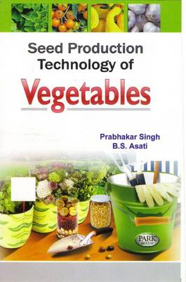 Seed Production Technology of Vegetables (Hardback)