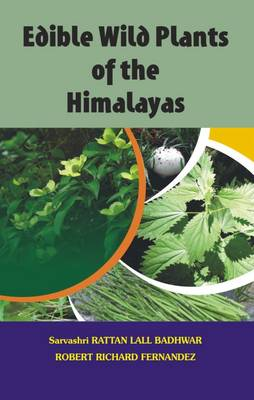 Edible Wild Plants of the Himalyas (Hardback)