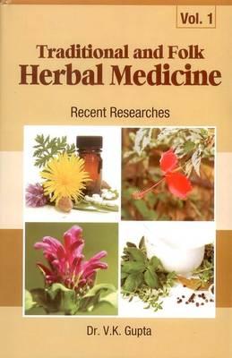 Traditional and Folk Herbal Medicine (Hardback)